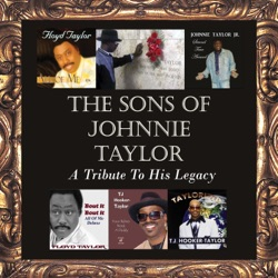Various Artists - The Sons of Johnnie Taylor - A Tribute to His Legacy (2019)