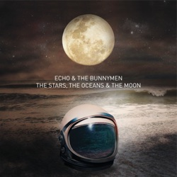 Echo & The Bunnymen - The Stars, The Oceans & the Moon (2018)