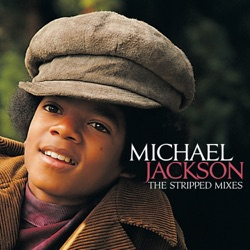 Michael Jackson - The Stripped Mixes (2009)