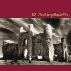 U2 - The Unforgettable Fire (Deluxe Version) [Remastered] (1984)