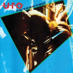UFO - The Wild, the Willing and the Innocent (Remastered) (1981)