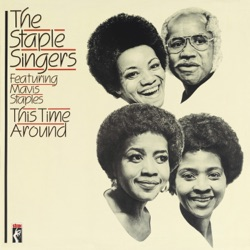 The Staple Singers - This Time Around (1981)