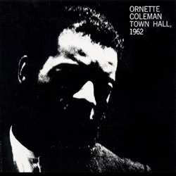 Ornette Coleman - Town Hall (1962) (1965)