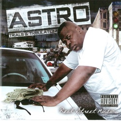 ASTRO - Trials And Tribulations (2009)