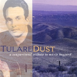 Various Artists - Tulare Dust: A Songwriter's Tribute to Merle Haggard (1994)