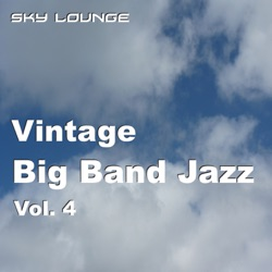 Various Artists - Vintage Bigband Jazz, Vol. 4 (16 Remastered Classics Of The Big Band Era) (2011)