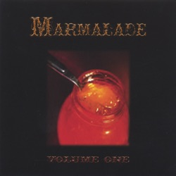 Marmalade - Volume One (2005)