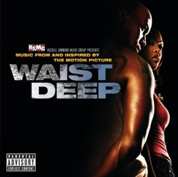 Various Artists - Waist Deep (Music from and Inspired By the Motion Picture) (2006)