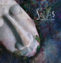 Solas - Waiting For an Echo (2006)