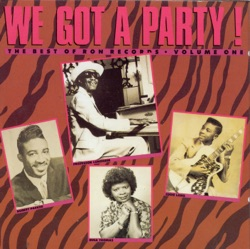 Various Artists - We Got a Party - The Best of Ron Records, Vol. 1 (2003)