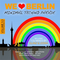 Various Artists - We Love Berlin 5.3 - Minimal Techno Parade (Incl. DJ Mix by Glanz & Ledwa) (2013)