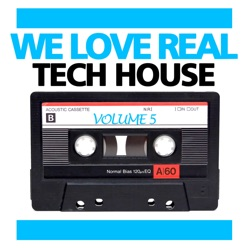 Various Artists - We Love Real Tech House, Vol. 5 (2012)