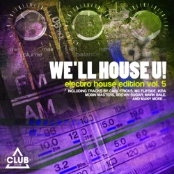 Various Artists - We'll House U! - Electro House Edition, Vol. 5 (2014)