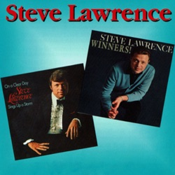 Steve Lawrence - Winners! / On a Clear Day Steve Lawrence Sings Up a Storm (1963)