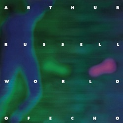 Arthur Russell - World of Echo (2001)