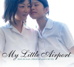 My Little Airport - Zoo Is Sad, People Are Cruel (2007)
