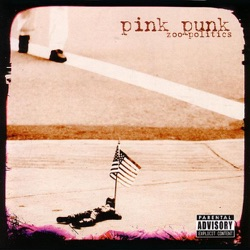 Pink Punk - Zoo-Politics (2006)